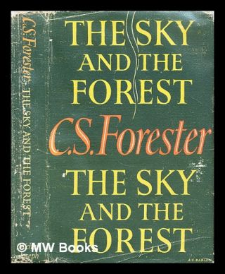 The sky and the forest. C. S. Forester, Cecil Scott
