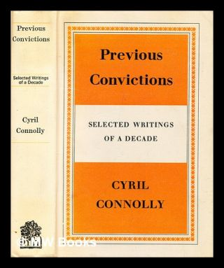 Previous convictions. Cyril Connolly
