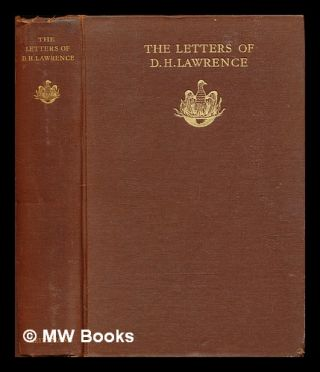 The letters of D.H. Lawrence. D. H. Lawrence, David Herbert
