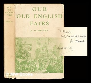Our old English Fairs / Raymond Waterville Muncey. Raymond Waterville Luke Muncey