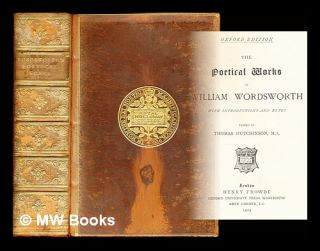 The poetical works of William Wordsworth / with introduction and notes edited by Thomas...