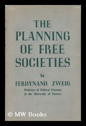The Planning of Free Societies. Ferdynand Zweig