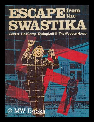 Escape from the Swastika. Burton Graham