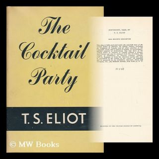 The Cocktail Party, a Comedy. T. S. Eliot, Thomas Stearns