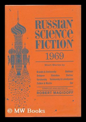Russian Science Fiction, 1969; an Anthology - [Contents: in the Land of Science Fiction, by Y....