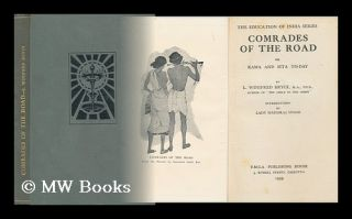 Comrades of the Road : Or, Rama and Sita To-Day / by L. Winifred Bryce. L. Winifred Bryce