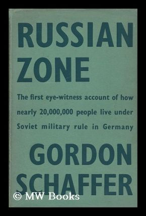 Russian Zone: the First Eye-Witness Account of How Nearly 20, 000, 000 People Live under Soviet...